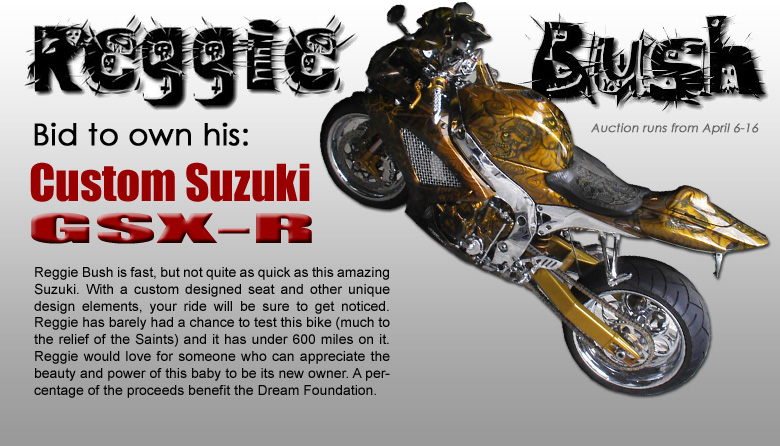 header1 Come bid on Reggie Bushs custom GSX R Motorcycle